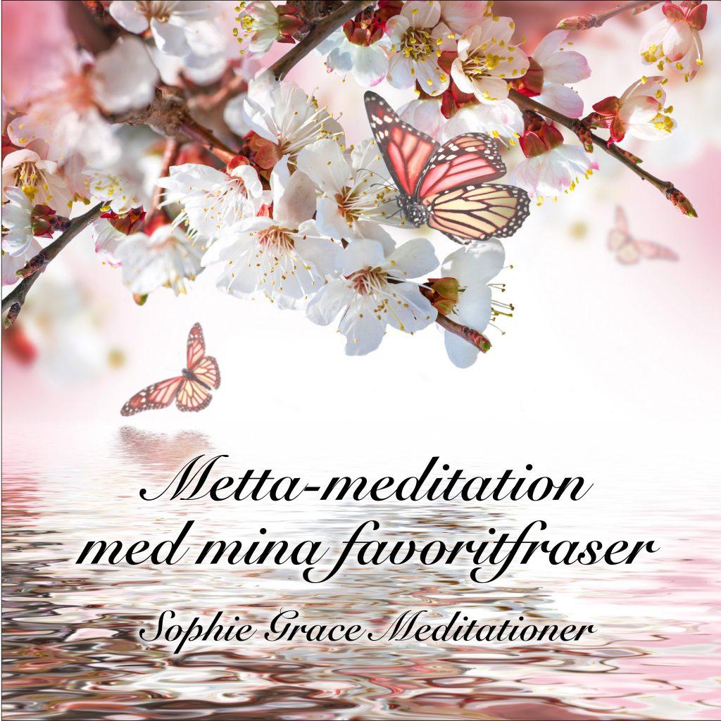 Bildlänk till Metta-meditation med mina favoritfraser
