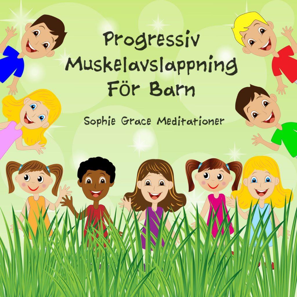 Progressiv muskelavslappning för barn