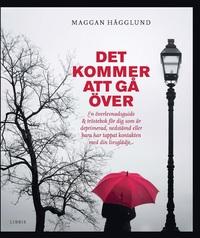 omslagsbild för Det kommer att gå över av Maggan Hägglund