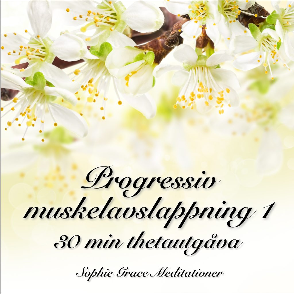 Omslagsbild Progressiv muskelavslappning 1: 30 min thetautgåva