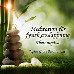 Meditation för fysisk avslappning. Thetautgåva
